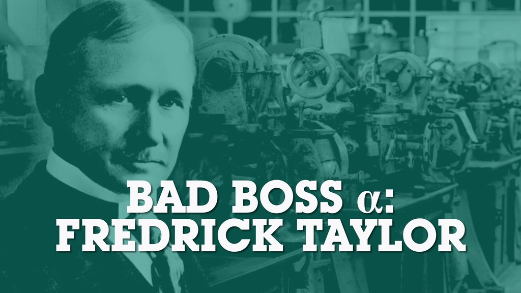 BAD BOSS α: FREDRICK TAYLOR