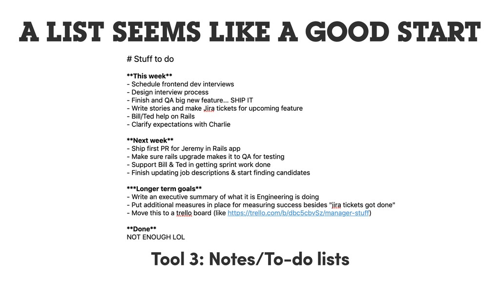 A LIST SEEMS LIKE A GOOD START Tool 3: Notes/To...