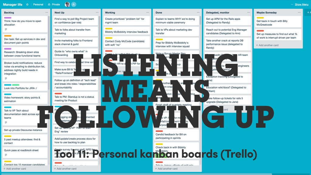 LISTENING MEANS FOLLOWING UP Tool 11: Personal ...