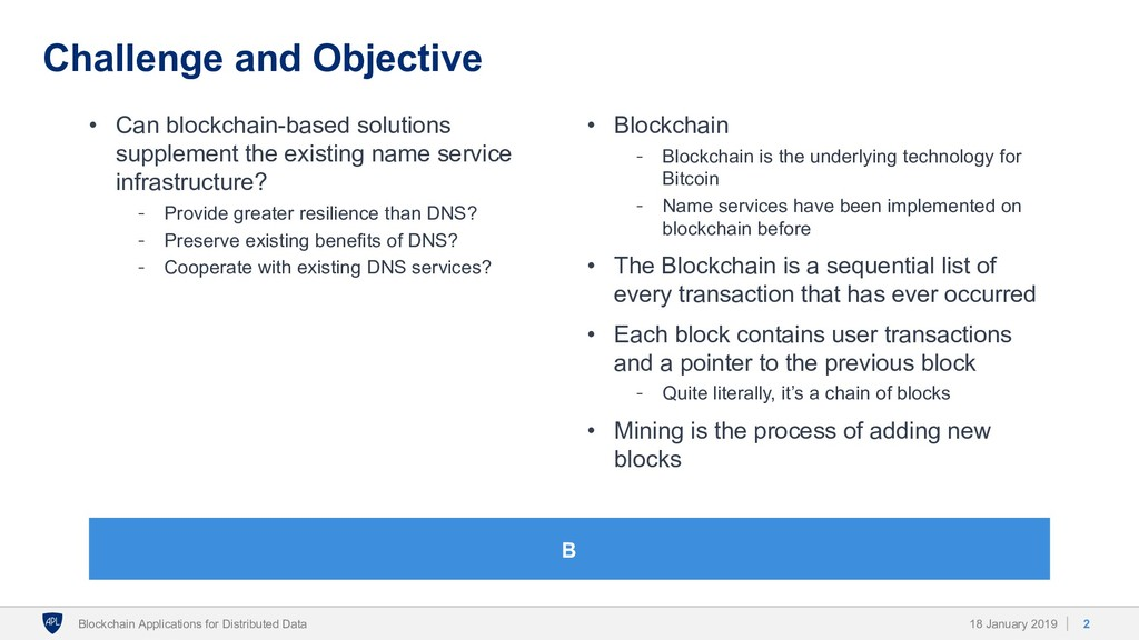 Challenge and Objective • Can blockchain-based ...