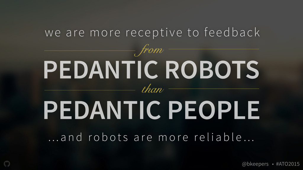 """ @bkeepers • #ATO2015 PEDANTIC ROBOTS we are m..."