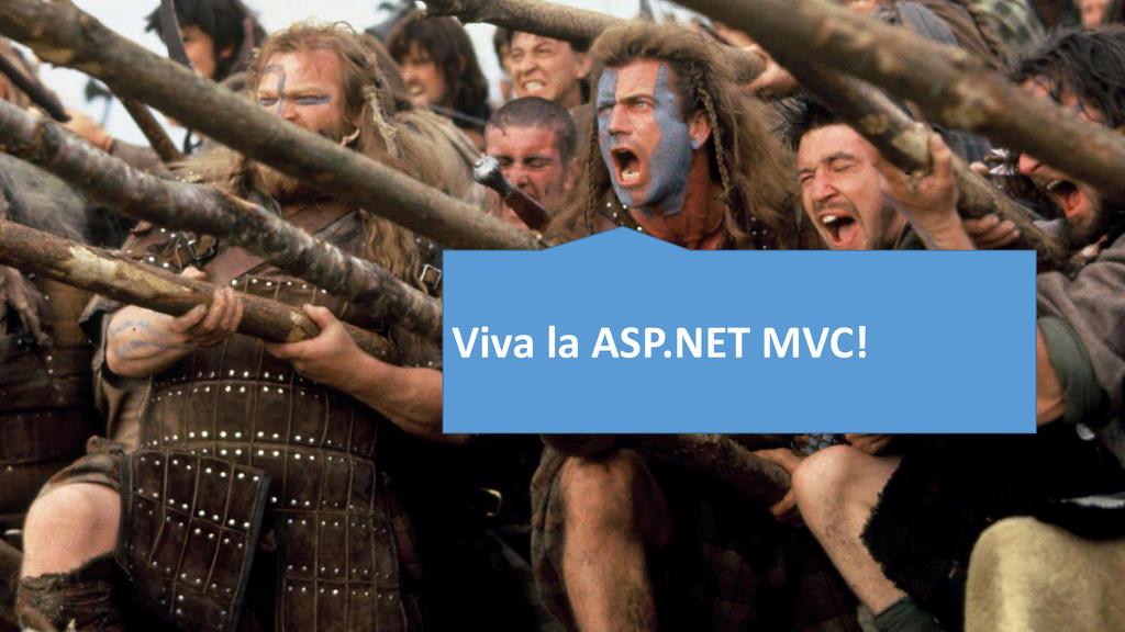 Viva la ASP.NET MVC!