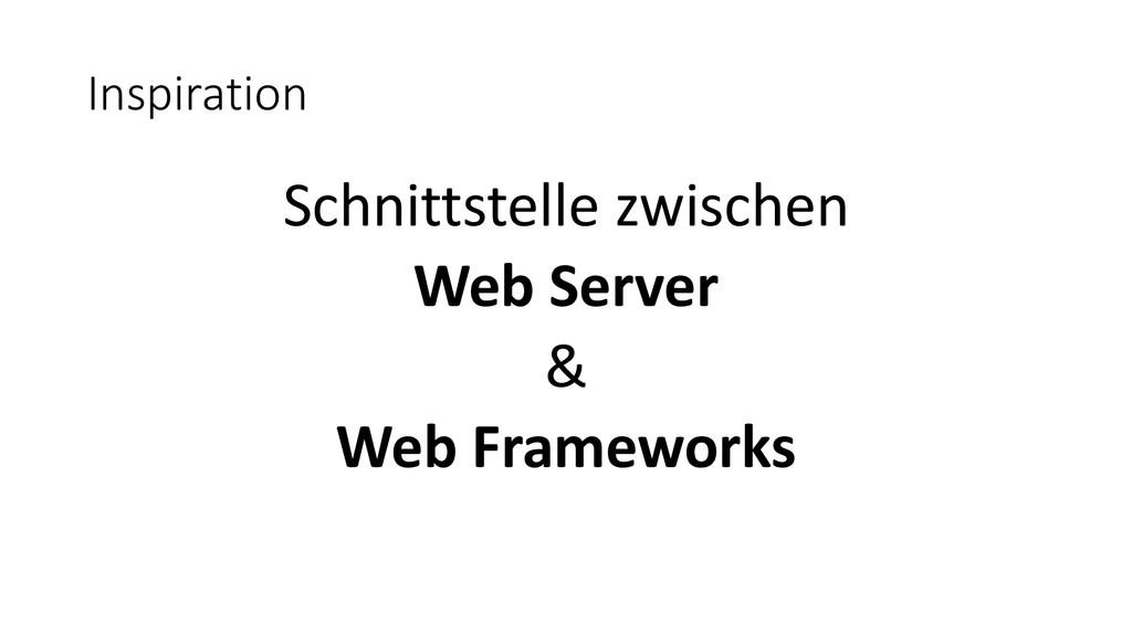 Inspiration Schnittstelle zwischen Web Server &...