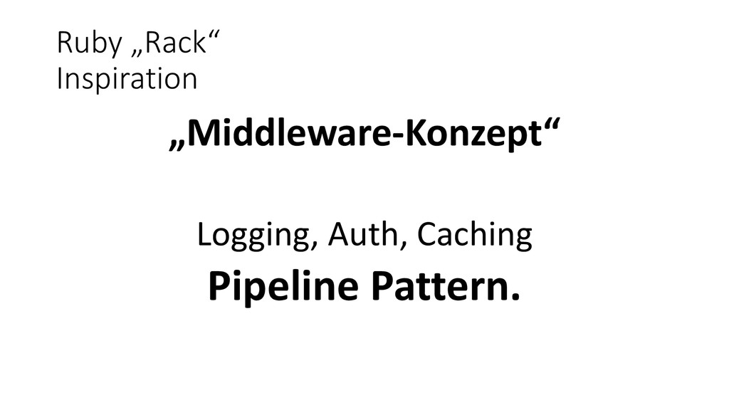 "Ruby ""Rack"" Inspiration ""Middleware-Konzept"" Lo..."