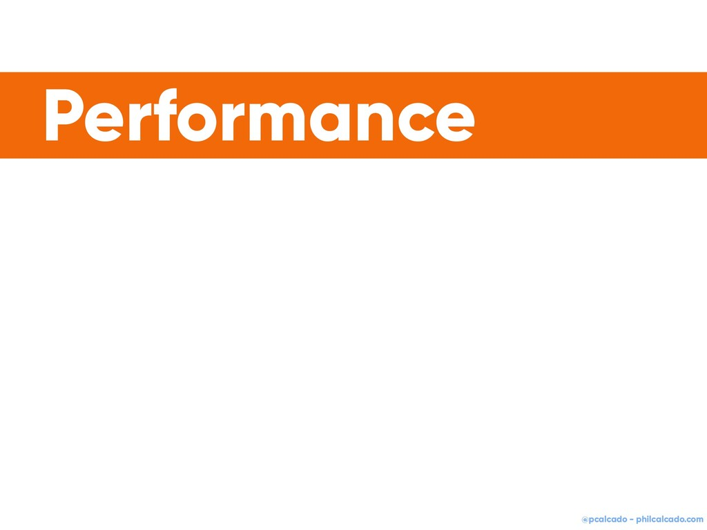 @pcalcado - philcalcado.com Performance
