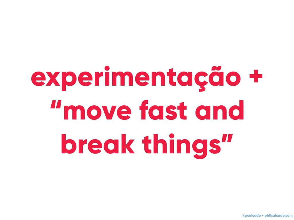 """@pcalcado - philcalcado.com experimentação + """"m..."""