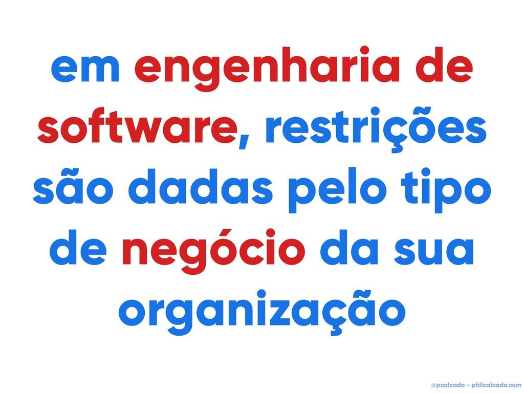@pcalcado - philcalcado.com em engenharia de so...
