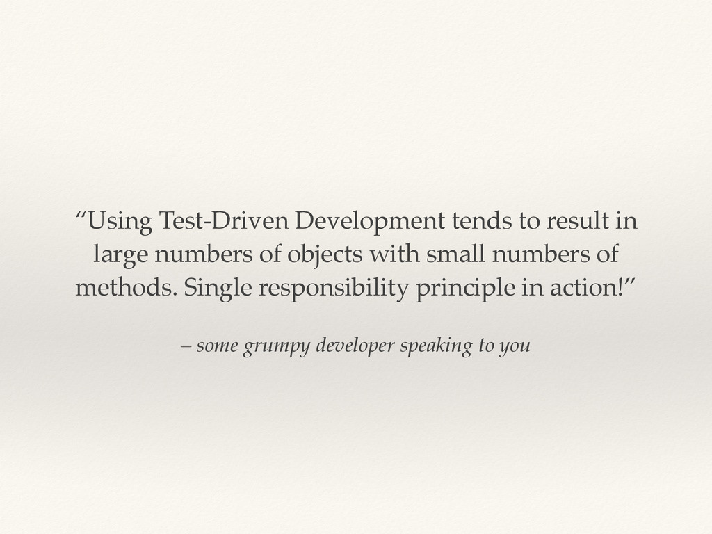 "– some grumpy developer speaking to you ""Using ..."