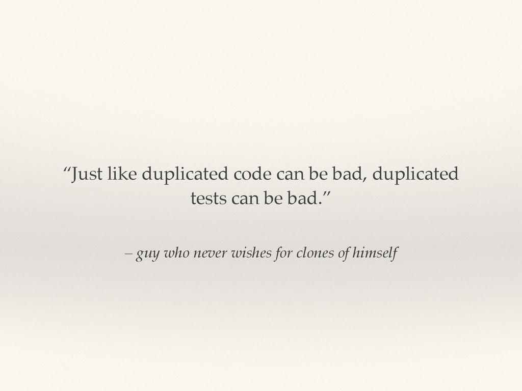 """– guy who never wishes for clones of himself """"J..."""