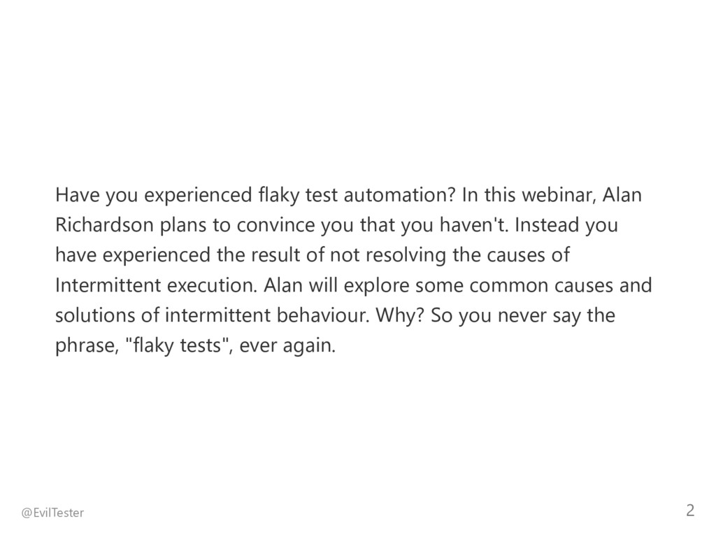 Have you experienced flaky test automation? In ...