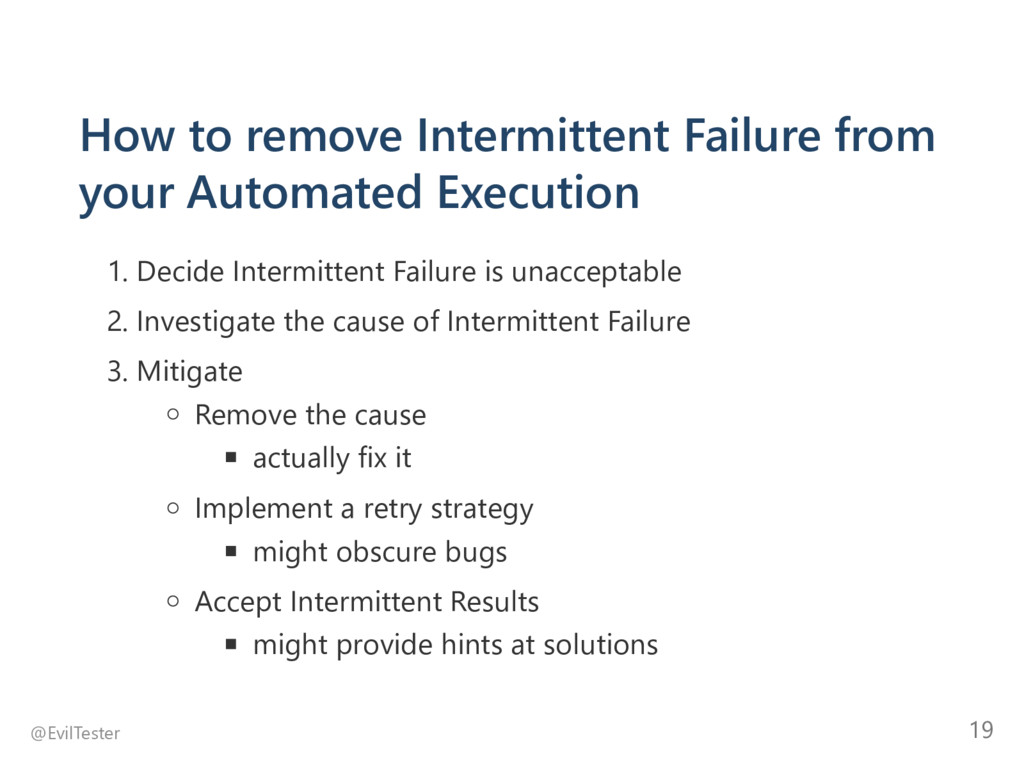 How to remove Intermittent Failure from your Au...