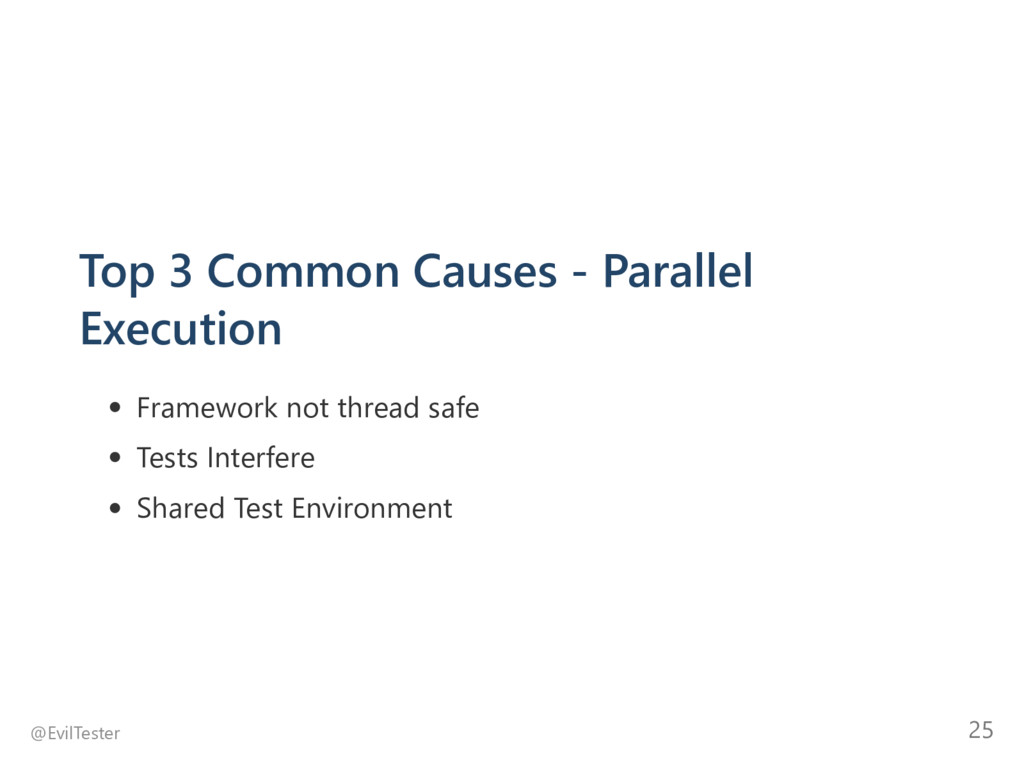 Top 3 Common Causes ‐ Parallel Execution Framew...