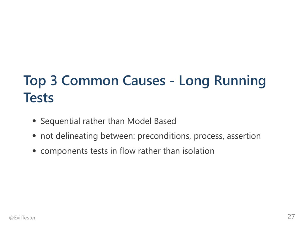 Top 3 Common Causes ‐ Long Running Tests Sequen...
