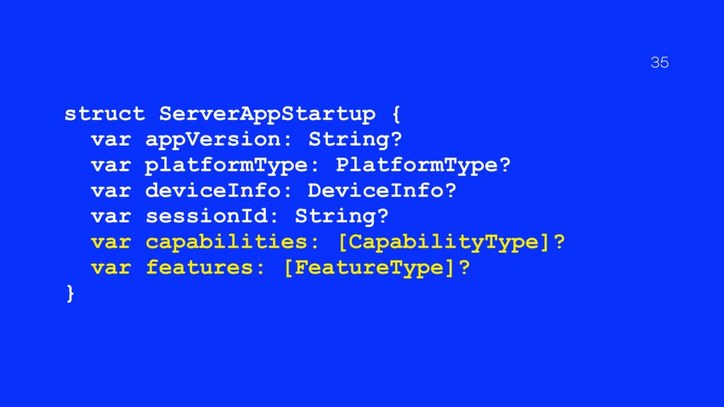 struct ServerAppStartup { var appVersion: Strin...