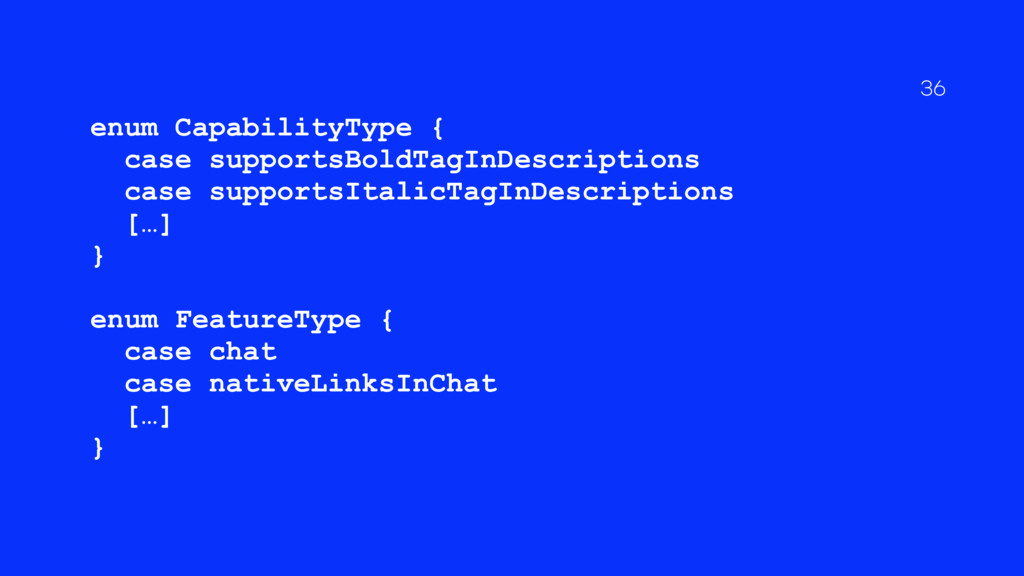 enum CapabilityType { case supportsBoldTagInDes...