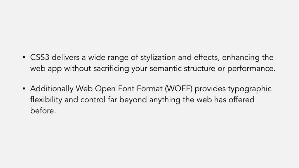 • CSS3 delivers a wide range of stylization and...