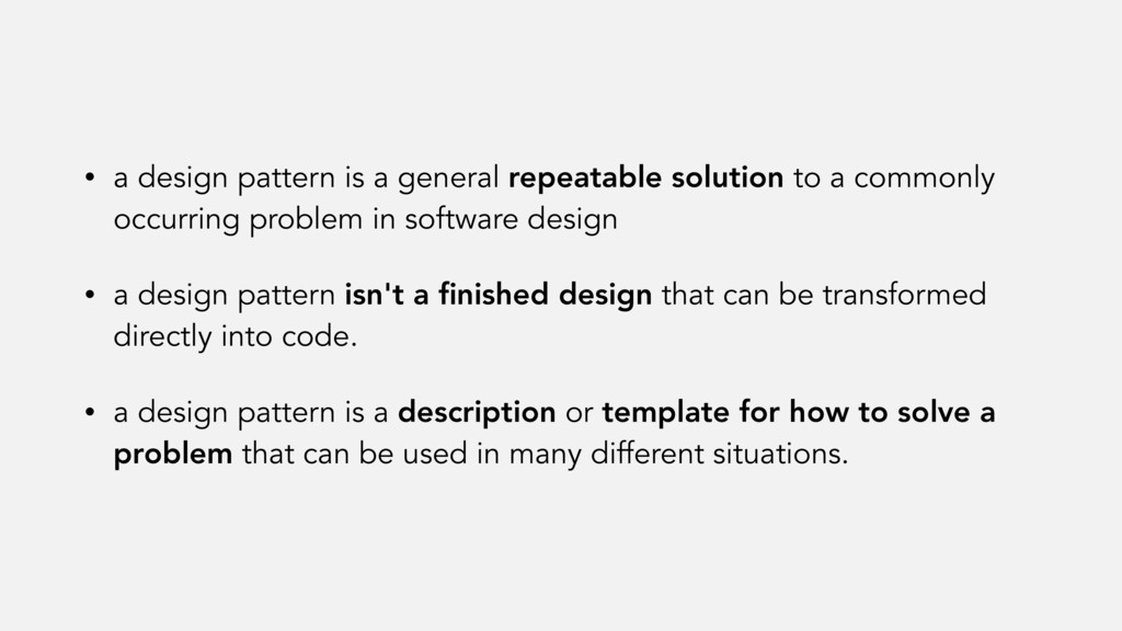 • a design pattern is a general repeatable solu...