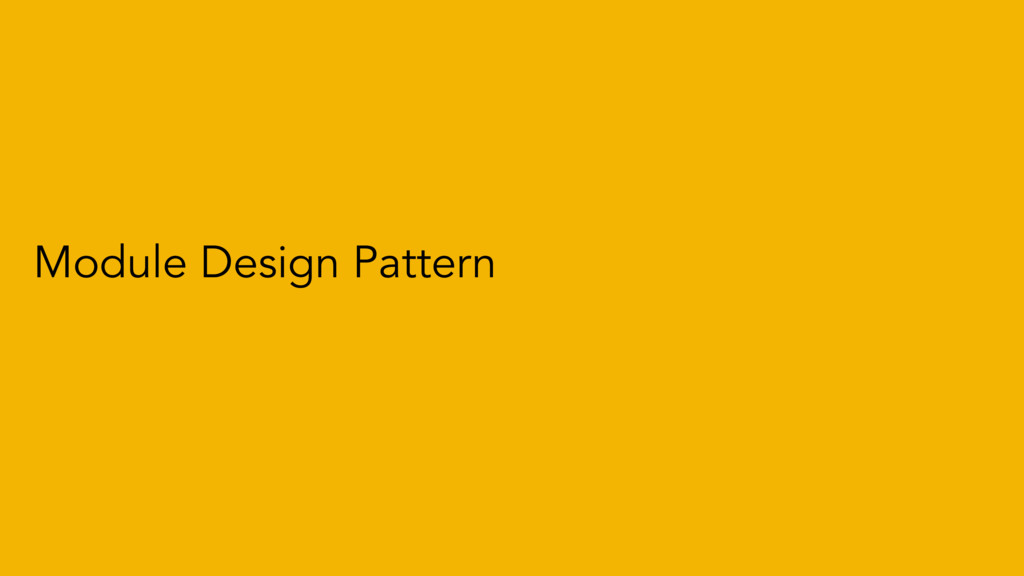 Module Design Pattern