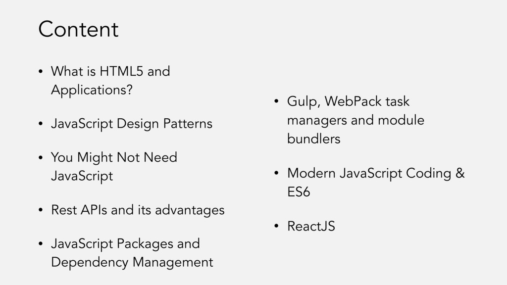• What is HTML5 and Applications? • JavaScript ...