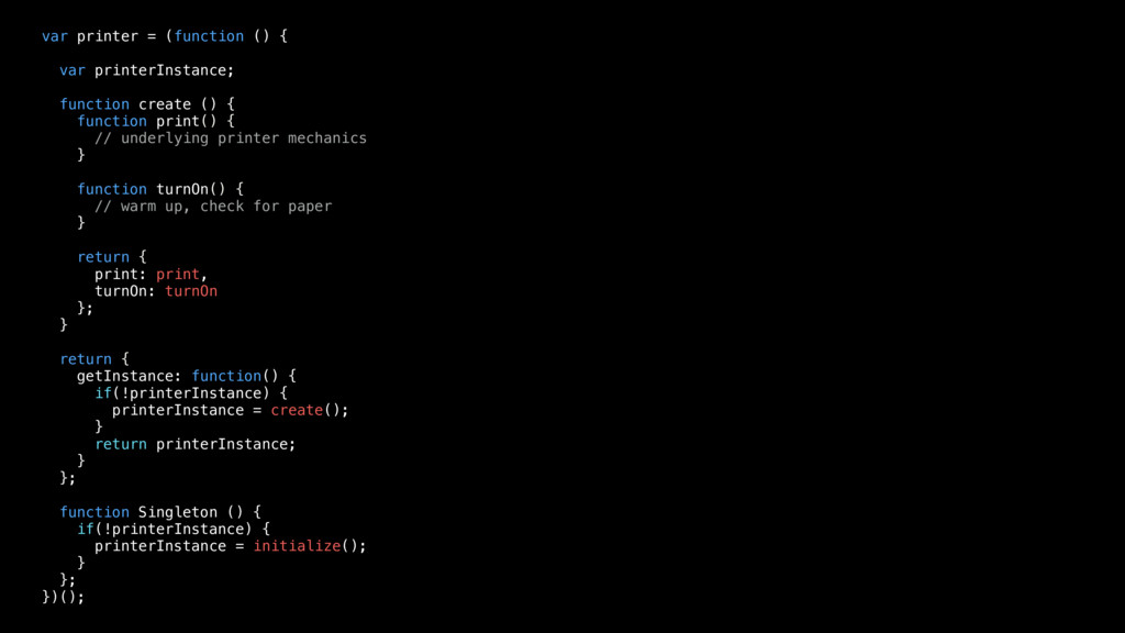 var printer = (function () { var printerInstanc...
