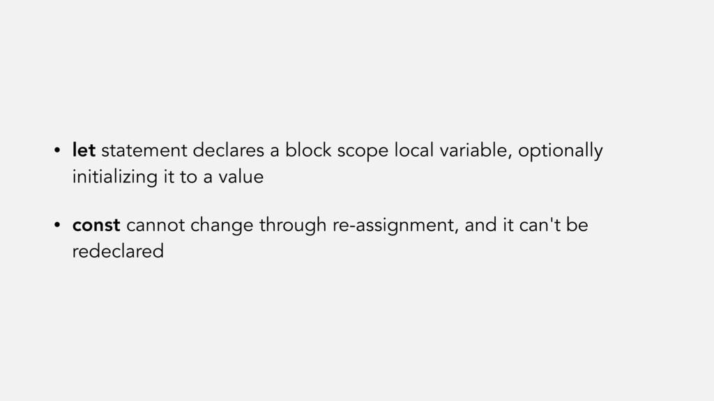 • let statement declares a block scope local va...