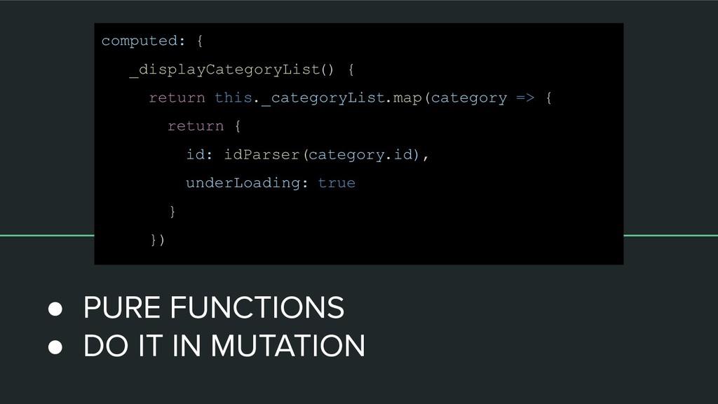computed: { _displayCategoryList() { return thi...