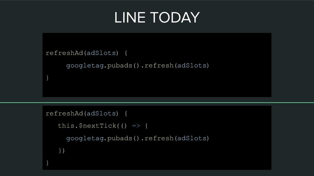 LINE TODAY refreshAd(adSlots) { this.$nextTick(...