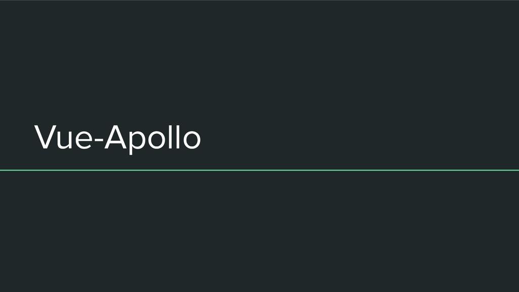 Vue-Apollo