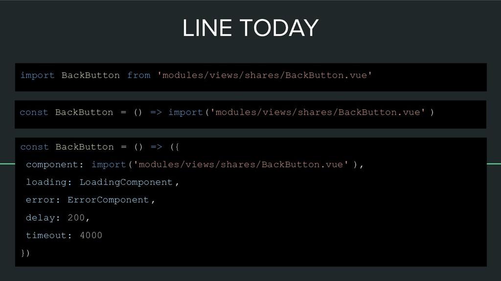 LINE TODAY const BackButton = () => import('mod...
