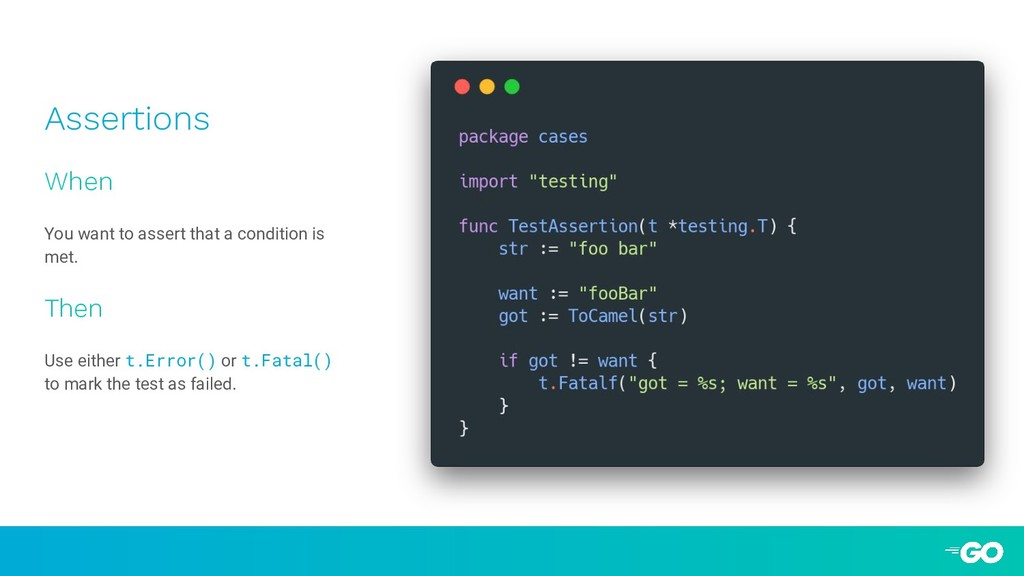 Assertions When You want to assert that a condi...
