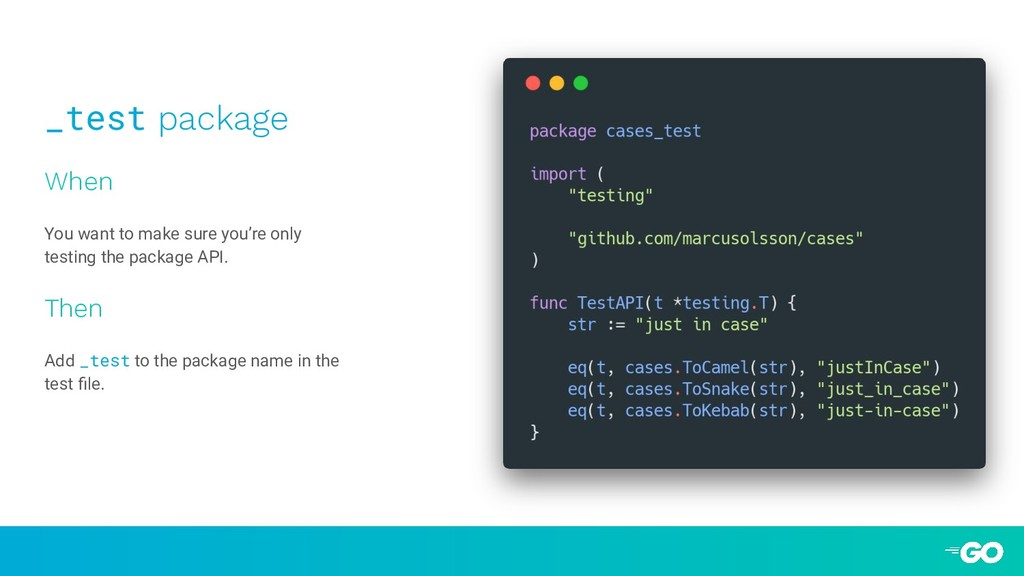 _test package When You want to make sure you're...