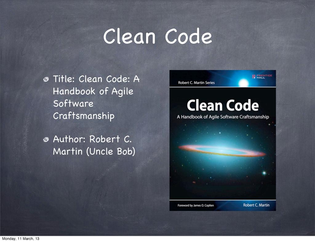 Clean Code Title: Clean Code: A Handbook of Agi...