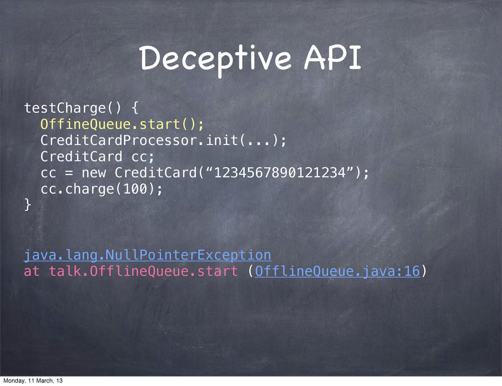 Deceptive API testCharge() { OffineQueue.start(...