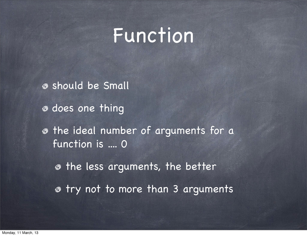 Function should be Small does one thing the ide...