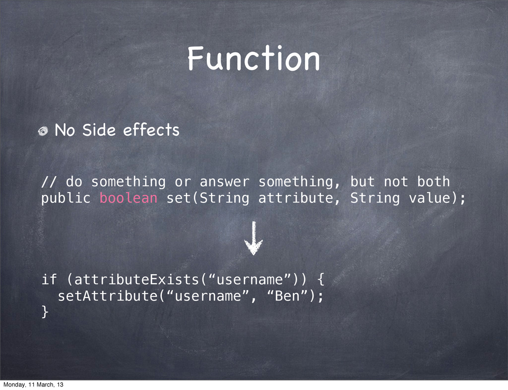 Function No Side effects // do something or ans...