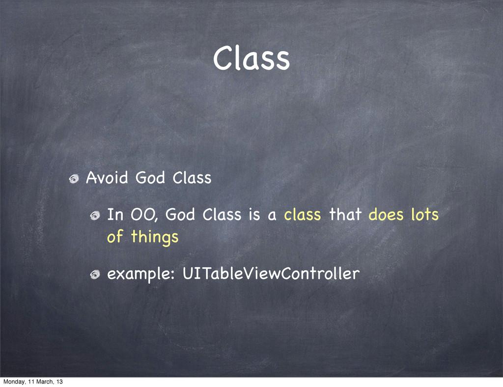 Class Avoid God Class In OO, God Class is a cla...