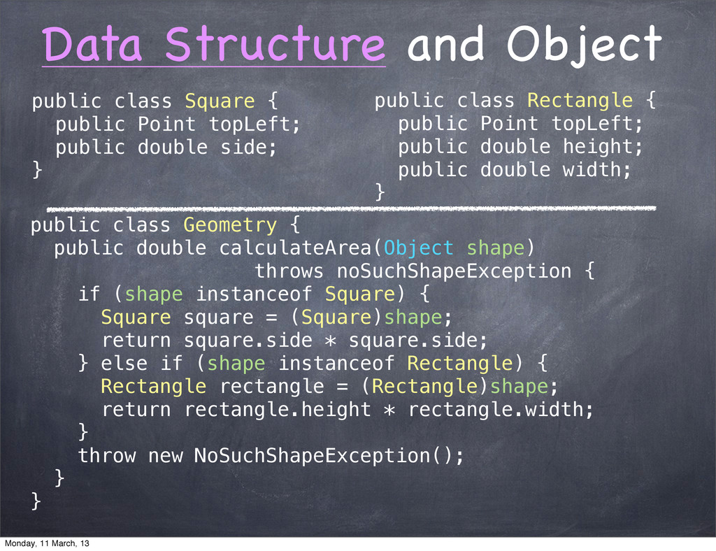 Data Structure and Object public class Square {...