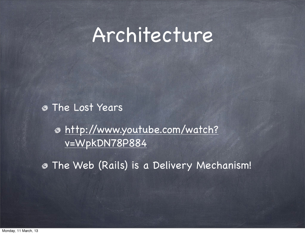 Architecture The Lost Years http:/ /www.youtube...