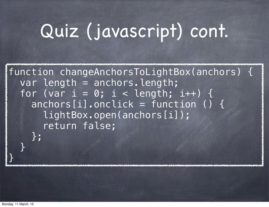 Quiz (javascript) cont. function changeAnchorsT...
