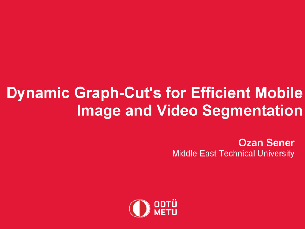 Dynamic Graph-Cut's for Efficient Mobile Image ...