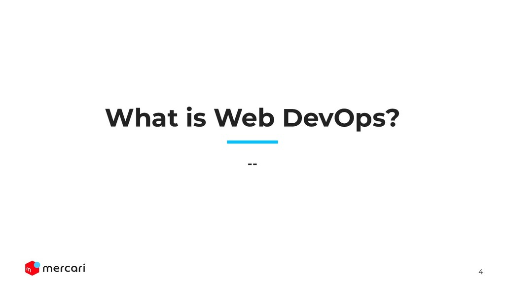 4 What is Web DevOps? --