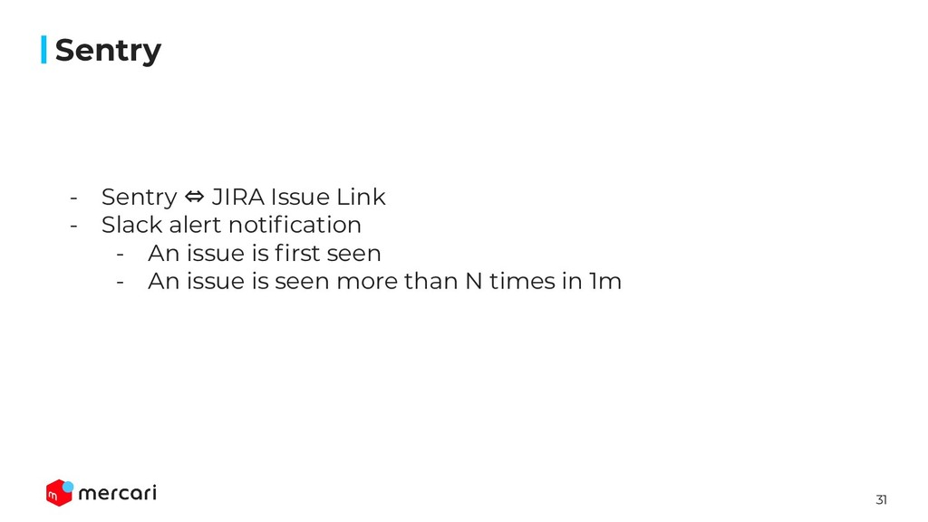 31 Sentry - Sentry ⇔ JIRA Issue Link - Slack al...
