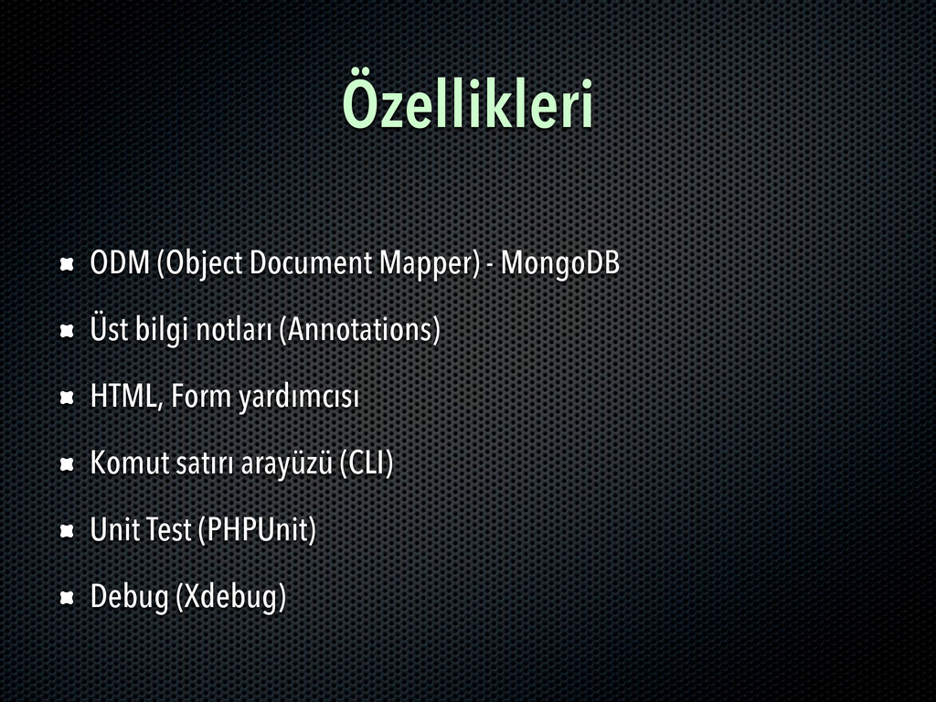 Özellikleri ODM (Object Document Mapper) - Mong...