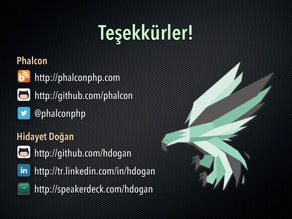 Teşekkürler! http://phalconphp.com http://githu...