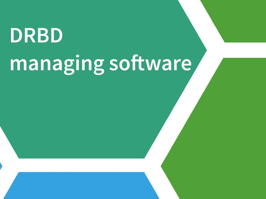 DRBD managing software