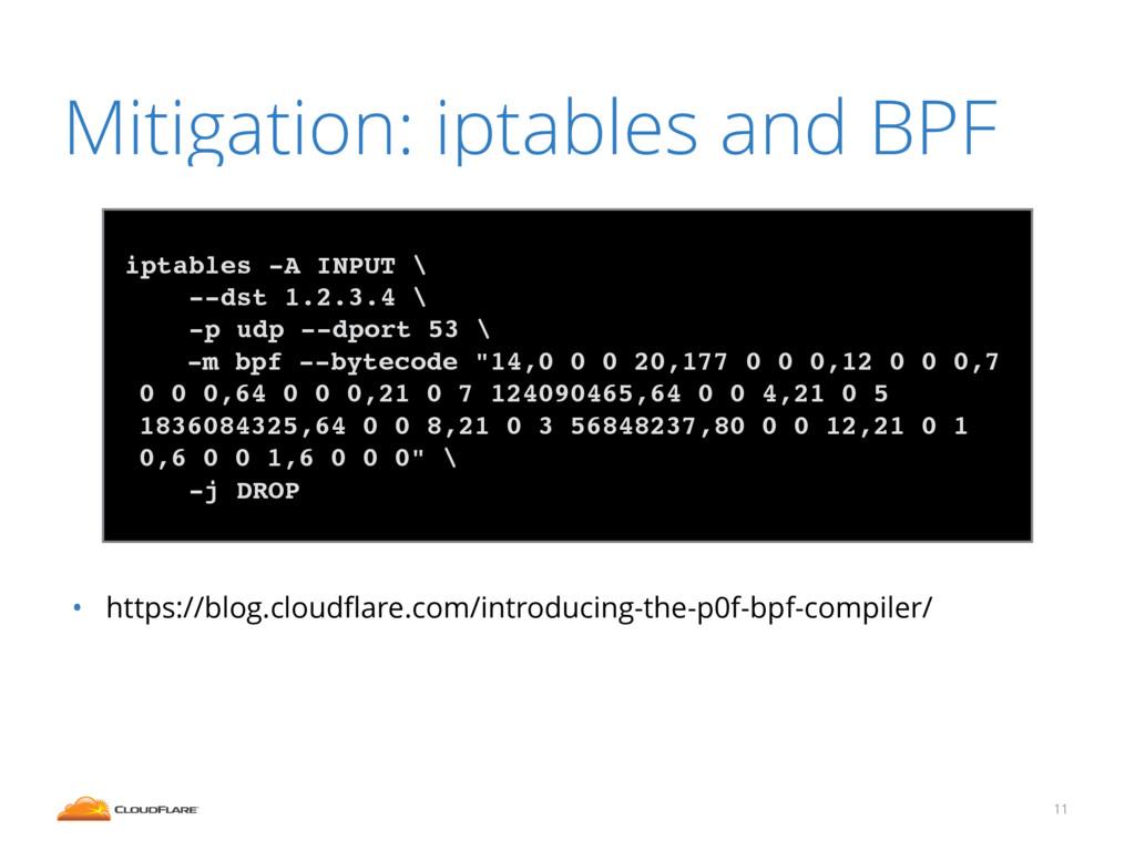 Mitigation: iptables and BPF • https://blog.clo...