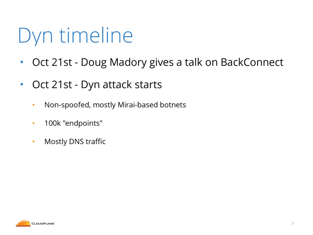 Dyn timeline • Oct 21st - Doug Madory gives a t...