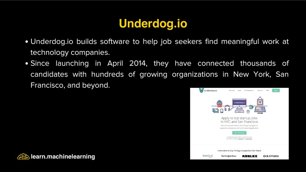 Underdog.io builds software to help job seekers...