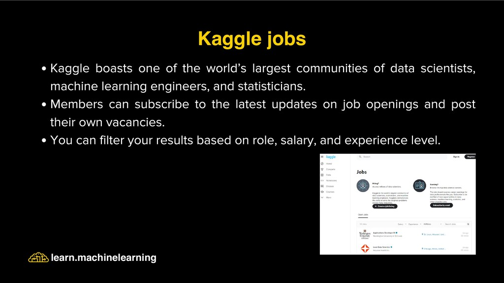 Kaggle boasts one of the world's largest commun...