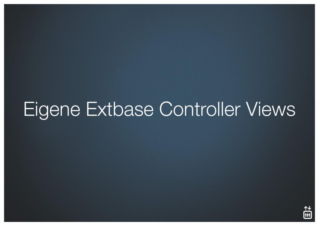 Eigene Extbase Controller Views